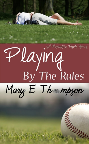 Playing By The Rules ebook by Mary E Thompson