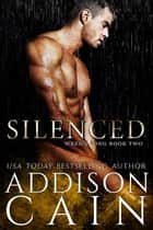 Silenced ebook by Addison Cain
