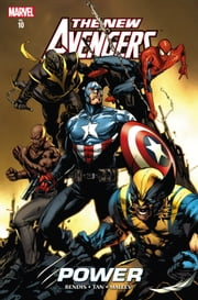 New Avengers Vol. 10 - Power ebook by Brian Michael Bendis,Billy Tan