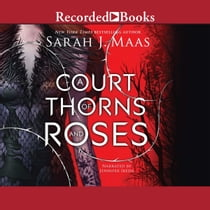 A Court of Thorns and Roses audiolibro by Sarah J. Maas, Jennifer Ikeda