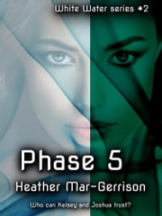 Phase 5 ebook by Heather Mar-Gerrison