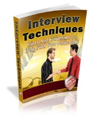 Interview Techniques ebook by Anonymous
