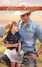 Rodeo Father ebook by Mary Sullivan