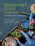 Management across Cultures - Developing Global Competencies ebook by Richard M. Steers, Luciara Nardon, Carlos J. Sanchez-Runde
