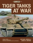 Tiger Tanks at War
