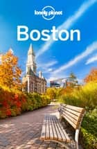 Lonely Planet Boston ebook by Lonely Planet, Mara Vorhees