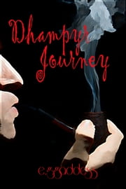 Dhampyr Journey ebook by E. G. Gaddess