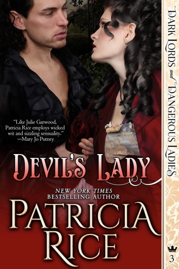 Devil's Lady - Dark Lords and Dangerous Ladies #3 ebook by Patricia Rice