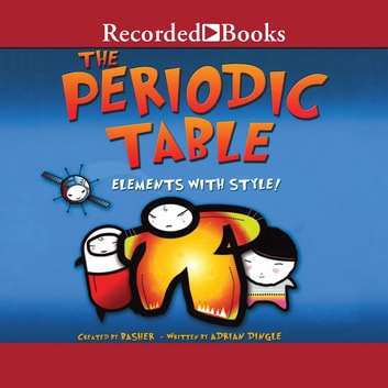 The periodic table audiobook by adrian dingle 9781464044335 the periodic table elements with style audiobook by adrian dingle urtaz Gallery