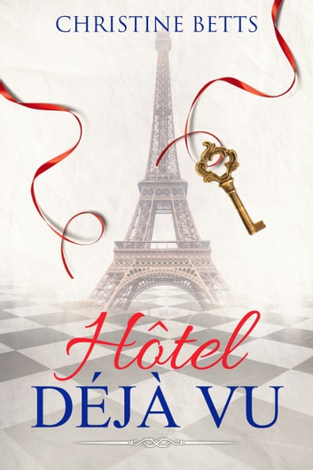 Hotel Déjà Vu ebook by Christine Betts