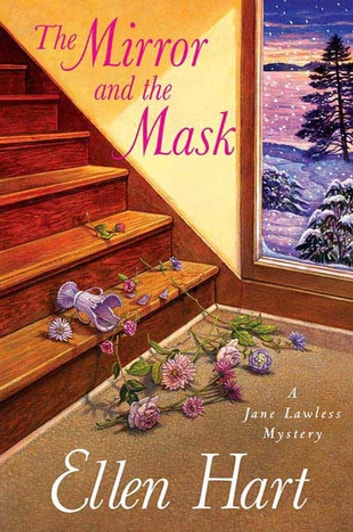 The Mirror and the Mask - A Jane Lawless Mystery ebook by Ellen Hart
