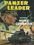 Panzer Leader ebook by