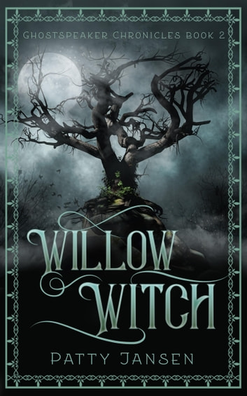 Willow Witch - For Queen And Country Book 2 ebook by Patty Jansen