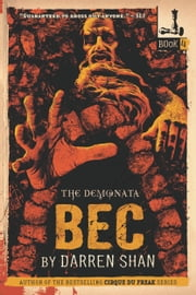 The Demonata #4: Bec - Book 4 in the Demonata series ebook by Darren Shan