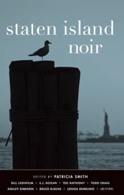Staten Island Noir ebook by Patricia Smith