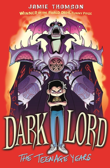 Dark Lord: The Teenage Years - Book 1 ebook by Jamie Thomson