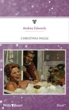 Christmas Magic ebook by Andrea Edwards