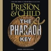 The Pharaoh Key audiobook by Douglas Preston, Lincoln Child