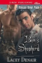 Ben's Shepherd ebook by Lacey Denair