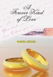 A Forever Kind of Love ebook by Debbie Alferio