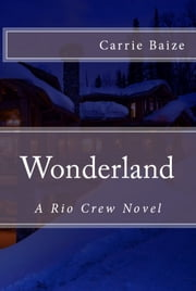Wonderland ebook by Carrie Baize