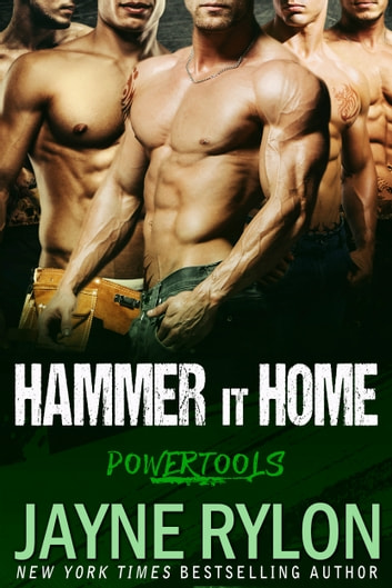Hammer it Home ebook by Jayne Rylon