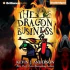 Dragon Business, The audiobook by Kevin J. Anderson