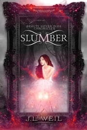 Slumber - Beauty Never Dies Chronicles, #1 ebook by Kobo.Web.Store.Products.Fields.ContributorFieldViewModel