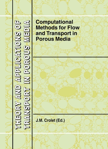 Computational Methods for Flow and Transport in Porous Media ebook by