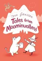 Tales from Moominvalley ebook by Tove Jansson
