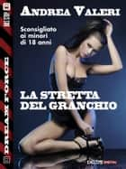 La stretta del granchio ebook by Andrea Valeri