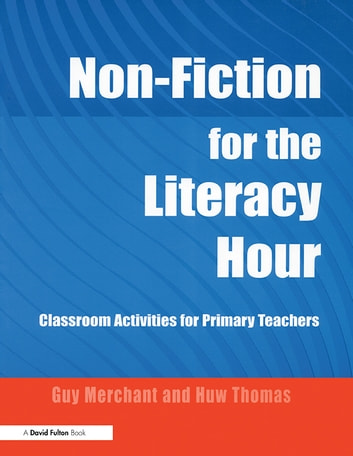 Non fiction for the literacy hour ebook di 9781134126651 non fiction for the literacy hour classroom activities for primary teachers ebook by fandeluxe Gallery