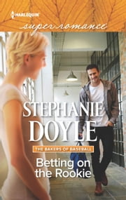 Betting on the Rookie ebook by Stephanie Doyle