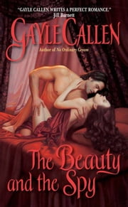 The Beauty and the Spy ebook by Gayle Callen