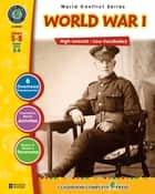 World War I Gr. 5-8 ebook by Deborah Thompson