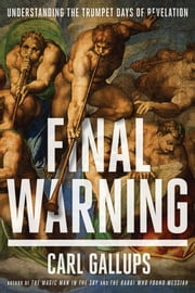 Final Warning ebook by Carl Gallups