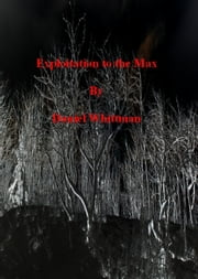 Exploitation to the Max ebook by Daniel Whittman