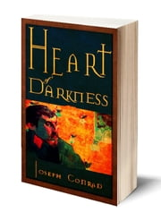Heart of Darkness (Illustrated) ebook by Joseph Conrad