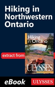 Hiking in Northwestern Ontario ebook by Tracey Arial