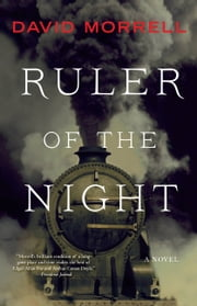 Ruler of the Night ebook by David Morrell