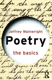 Poetry: The Basics ebook by Wainwright, Jeffrey