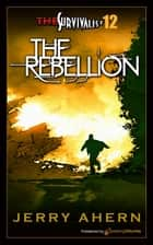 The Rebellion ebook by Jerry Ahern