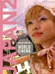 Directory of World Cinema: Japan 2 ebook by John Berra