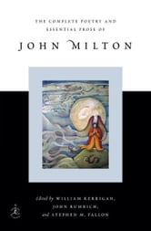 The Complete Poetry and Essential Prose of John Milton ebook by John Milton