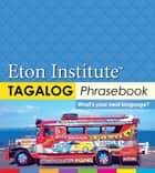 Tagalog (Filipino) Phrasebook ebook by