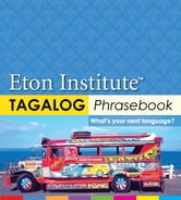 Tagalog (Filipino) Phrasebook ebook by Eton Institute