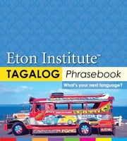 Tagalog (Filipino) Phrasebook ebook by Kobo.Web.Store.Products.Fields.ContributorFieldViewModel