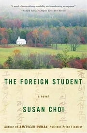 The Foreign Student - A Novel ebook by Susan Choi