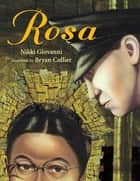 Rosa ebook by Bryan Collier, Nikki Giovanni