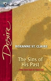 The Sins of His Past ebook by Roxanne St. Claire